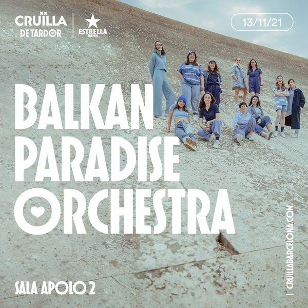Balkan_Paradise_Orchestra_cruilla_tardor